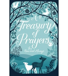 A Treasury of Prayers: For...