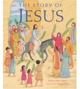 The Story of Jesus. Andrea...
