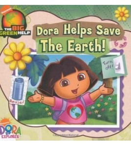 Dora Helps Save the Earth...