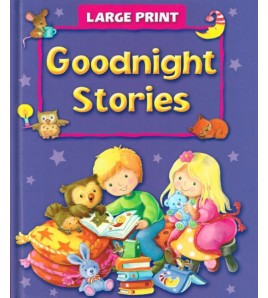 LARGE PRINT GOODNIGHT STORIES