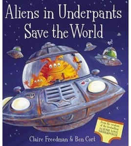 Aliens in Underpants Save...