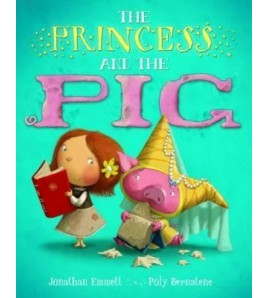 The Princess and the Pig....