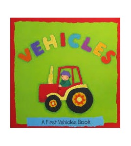 VEHICLES - A First Vehicles...