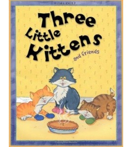 Three Little Kittens and...