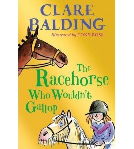The Racehorse Who Wouldn't...