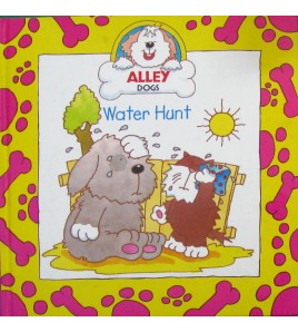 Water Hunt (Alley Dogs)