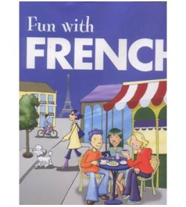 FUN WITH FRENCH