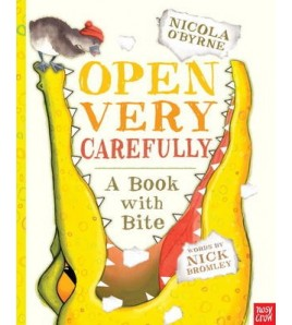 Open Very Carefully: A Book...