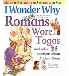 Romans Wore Togas: And...