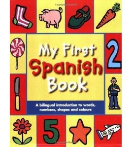 My First Spanish Book: A...