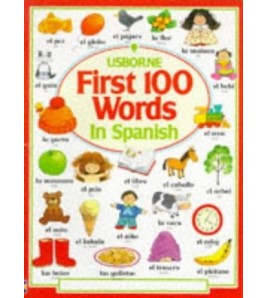 First 100 Words in Spanish...