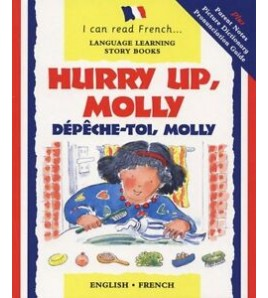 Hurry up Molly!: French