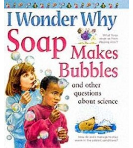 Soap Makes Bubbles: and...