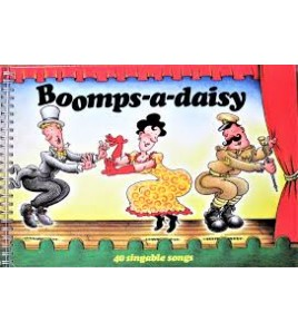 Boomps A Daisy: 40 Singable...
