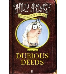 Dubious Deeds (The Further...