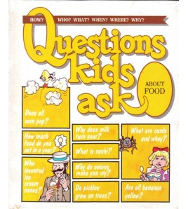 QUESTIONS KIDS ASK ABOUT FOOD