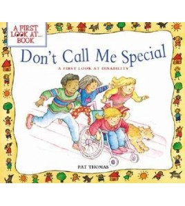 Don't Call Me Special: A...