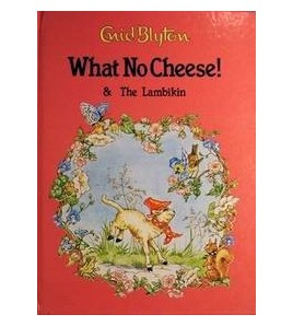 What No Cheese! & The...