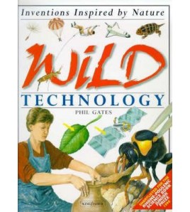 Wild Technology (Inventions...