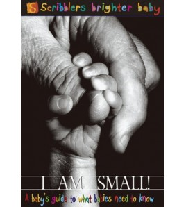 I Am Small!: A Baby's Guide...