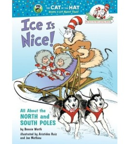 Ice Is Nice!: All About the...