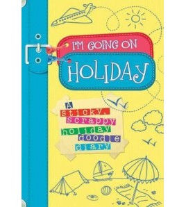 I'm Going On Holiday: A...