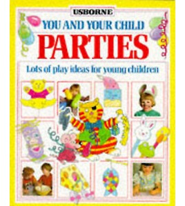 Parties (You & Your Child)