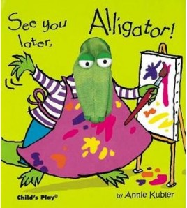 See you later, Alligator!...