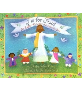 J Is for Jesus: An Easter...