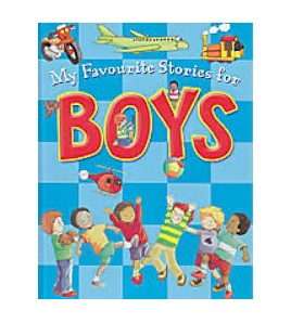 My Favourite Stories for Boys