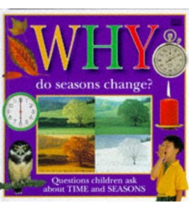 Why Do Seasons Changes?