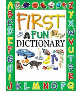 First Fun Dictionary (First...