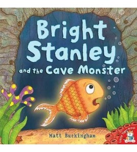 Bright Stanley and the Cave...