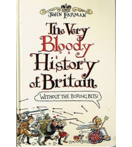 The Very Bloody History of...
