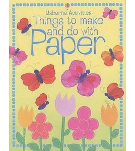 Things To Make And Do With...