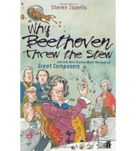Why Beethoven Threw the...