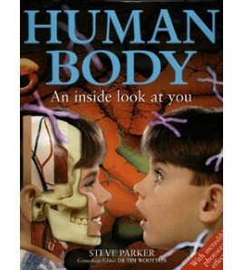 Human Body: An Inside Look...