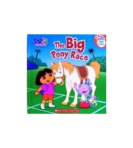 The Big Pony Race (Dora the...