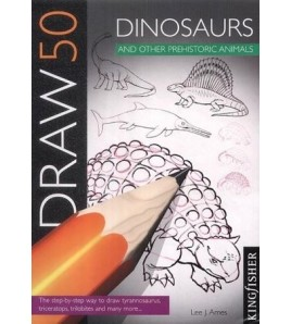 Draw 50 Dinosaurs And Other...