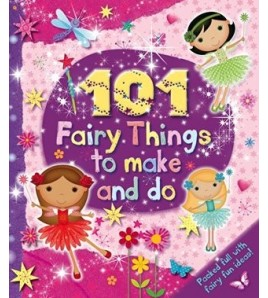 101 Fairy Things to...