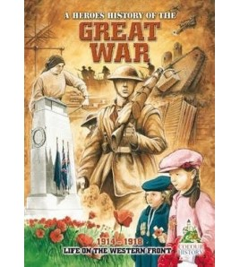 Great War: A Heroes History...