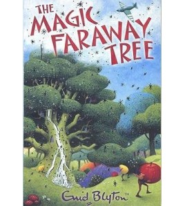 The Magic Faraway Tree (The...