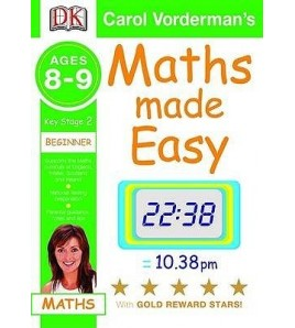 Maths Made Easy: Ages 8 9...