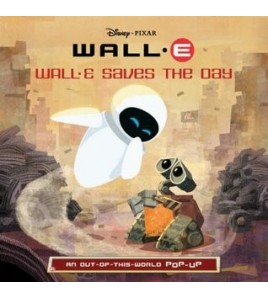 WALL-E Saves the Day: An...