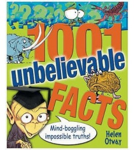 1001 Unbelievable Facts