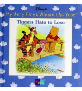 Tiggers Hate to Lose (My...