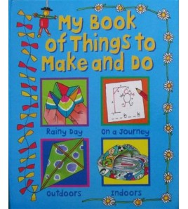 My Book of Things to Make &...