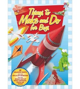 Things to Make and Do for Boys