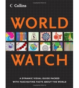 World Watch: A Visual Guide...