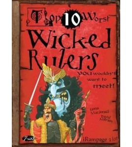 Top 10 Worst Wicked Rulers...